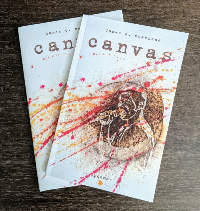"""Photograph of paperback and hardcover editions of """"canvas"""" by James Morehead"""