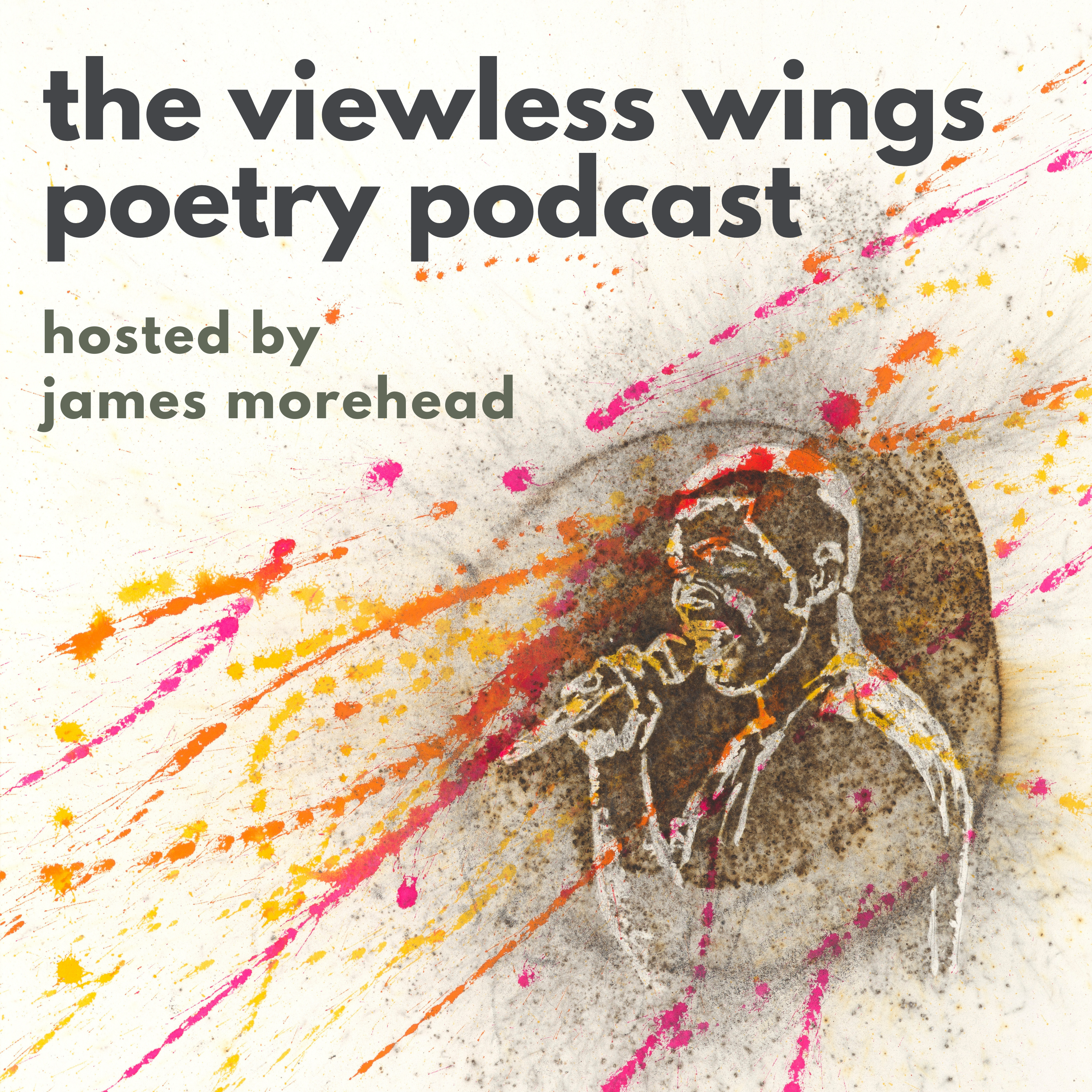 The Viewless Wings Poetry Pocast